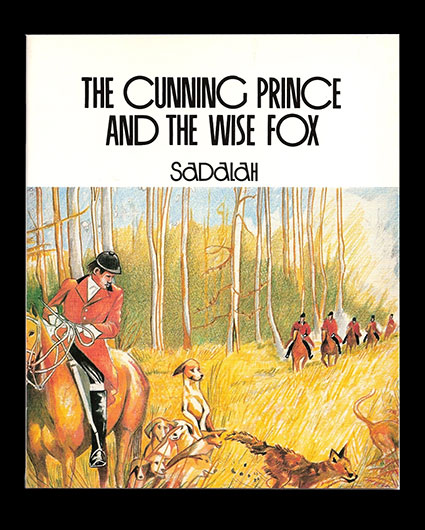 Sadalah and Babatunde Banjoko The cunning Prince and the Wise Fox by Karnak House Publishers