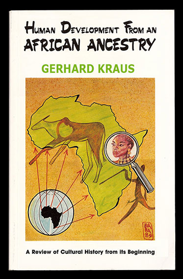 Gerhard Kraus - Human Devlopment From An African Ancestry by Karnak House Publishers