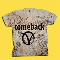 Come Back - T Shirt